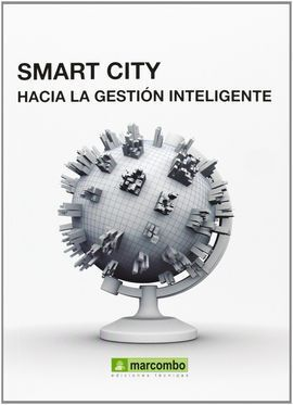 SMART CITY HACIA LA GESTION INTELIGENTE