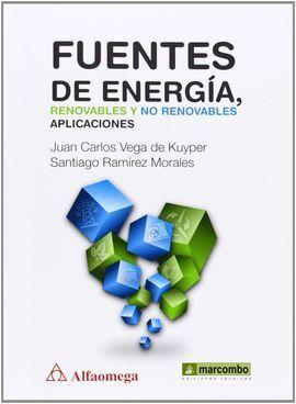 FUENTES DE ENERGIA,RENOVABLES Y NO RENOVABLES:APLICACIONES