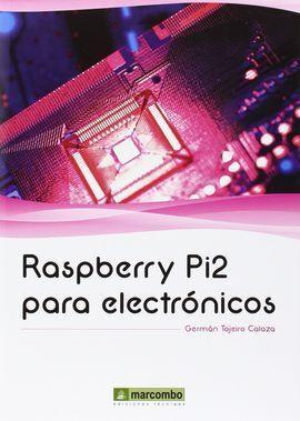 RASPBERRY PI2 PARA ELECTRÓNICOS