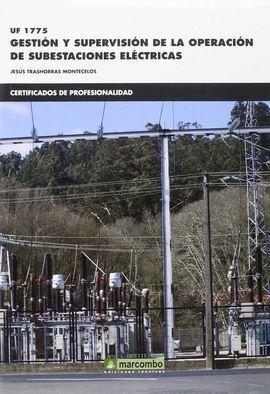 GESTION Y SUPERVISION DE LA OPERACION DE SUBESTACIONES ELECTRICAS