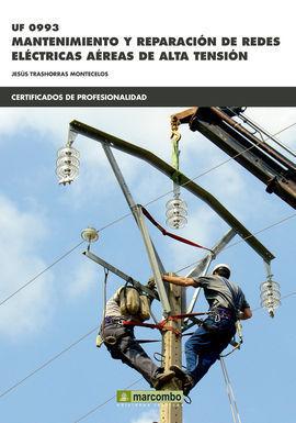 UF0993 MANTENIMIENTO Y REPARACIóN DE REDES ELéCTRICAS