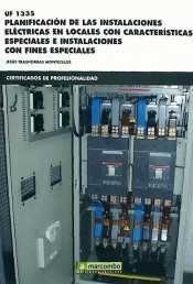 *UF1335 PLANIFICACIÓN DE LAS INSTALACIONES ELÉCTRICAS EN LOCALES CON CARACTERÍST