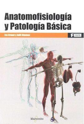 *ANATOMOFISIOLOGÍA Y PATOLOGÍA BÁSICA