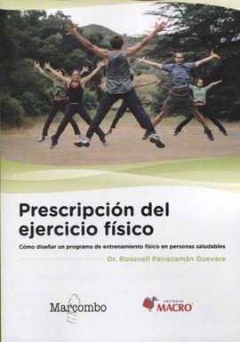 PRESCRIPCIÓN DEL EJERCICIO FÍSICO