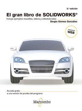 GRAN LIBRO DE SOLIDWORKS 3¦ED.,EL