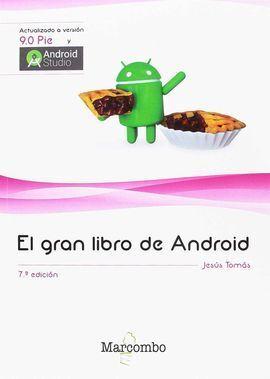 EL GRAN LIBRO DE ANDROID 7ªED.