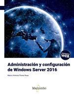 ADMINISTRACION Y CONFIGURACION DE WINDOWS SERVER 2016