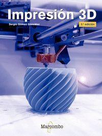 IMPRESION 3D 2¦ED.