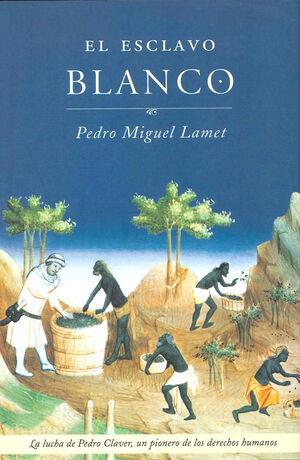 EL ESCLAVO BLANCO