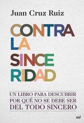 CONTRA LA SINCERIDAD (RTD)