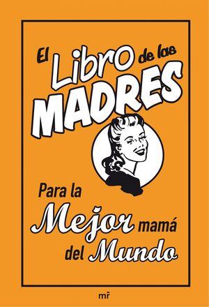 EL LIBRO DE LAS MADRES