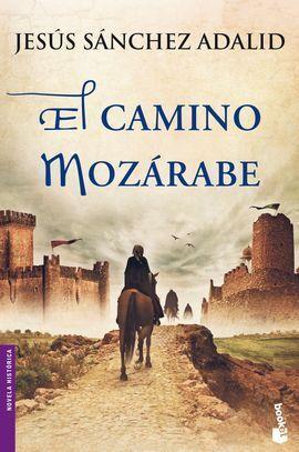 EL CAMINO MOZARABE