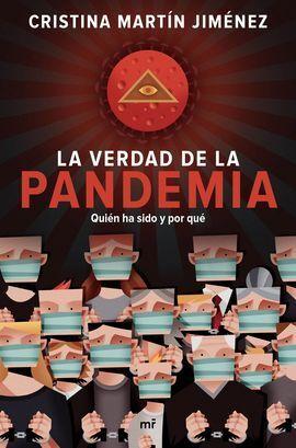 VERDAD DE LA PANDEMIA QUIEN HA SIDO Y PO