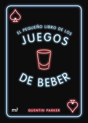 EL PEQUEÑO LIBRO DE LOS JUEGOS DE BEBER