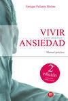 VIVIR CON MENOS ANSIEDAD-2 ED.