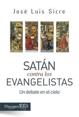 SATÁN CONTRA LOS EVANGELISTAS