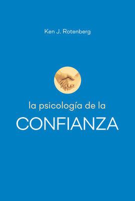 LA PSICOLOGIA DE LA CONFIANZA