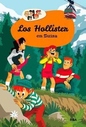 HOLLISTER EN SUIZA, LOS (LOS HOLLISTER 6)