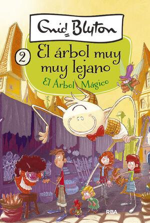 EL ARBOL MAGICO (EL ARBOL MUY MUY LEJANO 2)