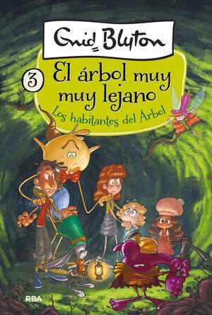 HABITANTES DEL ARBOL, LOS. EL ARBOL MUY MUY LEJANO 3