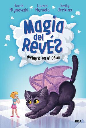 PELIGRO EN EL COLE. MAGIA DEL REVES 2