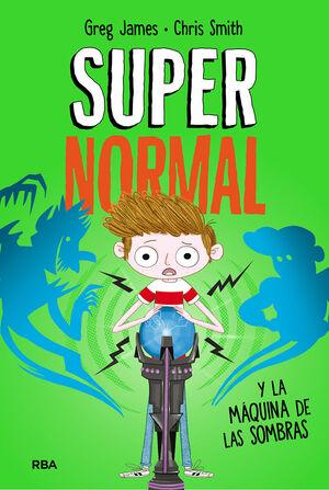SUPERNORMAL Y LA MAQUINA DE LAS SOMBRAS. SUPERNORMAL 3