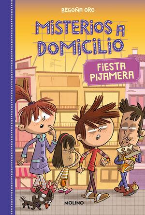 MISTERIOS A DOMICILIO 7. FIESTA PIJAMERA