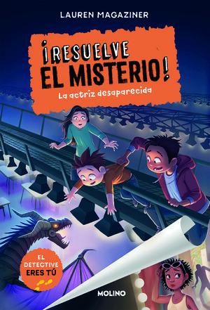 IRESUELVE EL MISTERIO! 2. LA ACTRIZ DESAPARECIDA