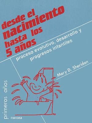 DESDE EL NACIMIENTO HASTA LOS 5 AÑOS