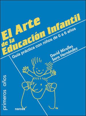 EL ARTE DE LA EDUCACIÓN INFANTIL