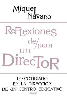 REFLEXIONES DE/PARA UN DIRECTOR