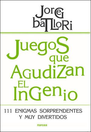 JUEGOS QUE AGUDIZAN EL INGENIO