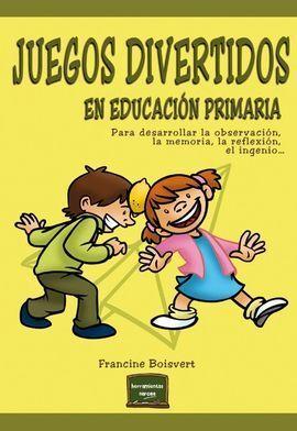 JUEGOS DIVERTIDOS EN EDUCACION PRIMARIA