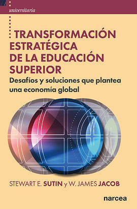 TRANSFORMACIÓN ESTRATÉGICA DE LA EDUCACIÓN SUPERIOR