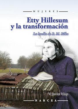 ETTY HILLESUM Y LA TRANSFORMACIÓN