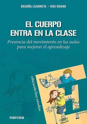 EL CUERPO ENTRA EN LA CLASE