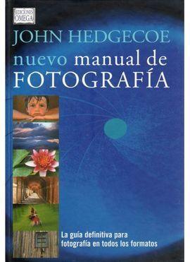 NUEVO MANUAL DE FOTOGRAFÍA