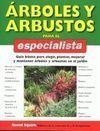 ARBOLES Y ARBUSTOS PARA EL ESPECIALISTA (OMEGA)