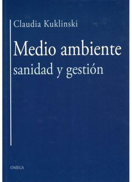 MEDIO AMBIENTE, SANIDAD Y GESTIÓN