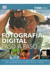 FOTOGRAFIA DIGITAL PASO A PASO