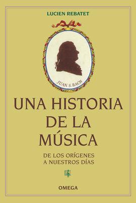 UNA HISTORIA DE LA MUSICA