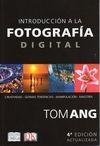 INTRODUCCION A LA FOTOGRAFIA DIGITAL 4/E