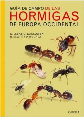 GUIA DE CAMPO DE LAS HORMIGAS DE EUROPA OCCIDENTAL