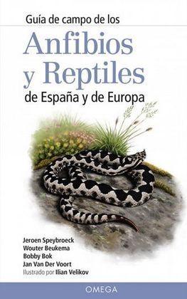ANFIBIOS Y REPTILES DE ESPAÑA Y DE EUROPA