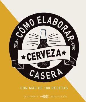 COMO ELABORAR CERVEZA CASER