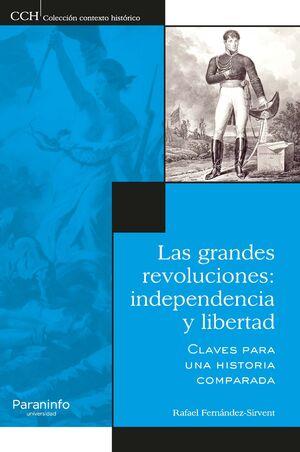 LAS GRANDES REVOLUCIONES EN SU CONTEXTO HISTÓRICO