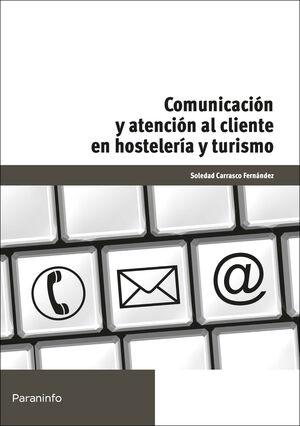 COMUNICACIÓN Y ATENCIÓN AL CLIENTE EN HOSTELERÍA Y TURISMO