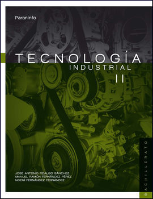 TECNOLOGÍA INDUSTRIAL II. 2º BACHILLERATO LOMCE