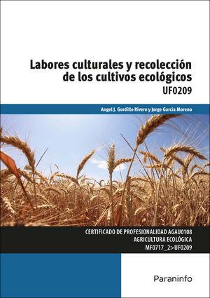 LABORES CULTURALES Y RECOLECCIÓN DE LOS CULTIVOS ECOLÓGICOS