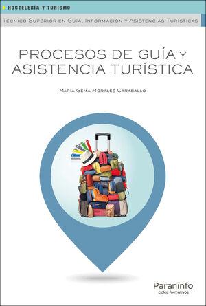 PROCESOS DE GUIA Y ASISTENCIA TURISTICA